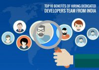 Top 10 Benefits of Hiring Dedicated Developers Team from India