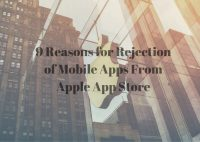 Wondering Why Mobile Apps get Reject From Apple App Store. Read This!!