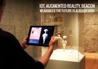 IOT, AUGMENTED REALITY, BEACON, WEARABLES Application The future is Already Here