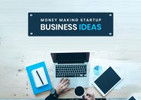 103 Money Making Startup Business Ideas for 2020 (To Turn Into Reality)