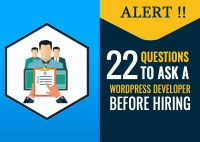 Alert !! 22 Questions to ask a WordPress Developer Before Hiring in 2020