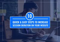 10 Quick & Easy Steps To Increase session Duration on Your Website