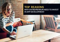 Top 28 Reasons Why You Should Invest in Mobile App Development