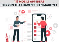 112 Mobile App Ideas For 2021 That Haven't Been Made Yet