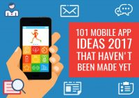 101 Mobile App ideas 2017 That Haven't Been Made Yet