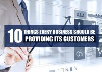 10 Absolutely Necessary Things Every Business Should be Providing Its Customers