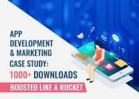 App Development & Marketing Case Study: 1000+ Downloads Boosted Like A Rocket