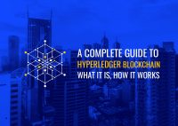 A Complete Guide to Hyperledger Blockchain – What It Is, How It Works