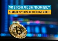 101 Bitcoin and Cryptocurrency Statistics, Facts – You Should Know About!