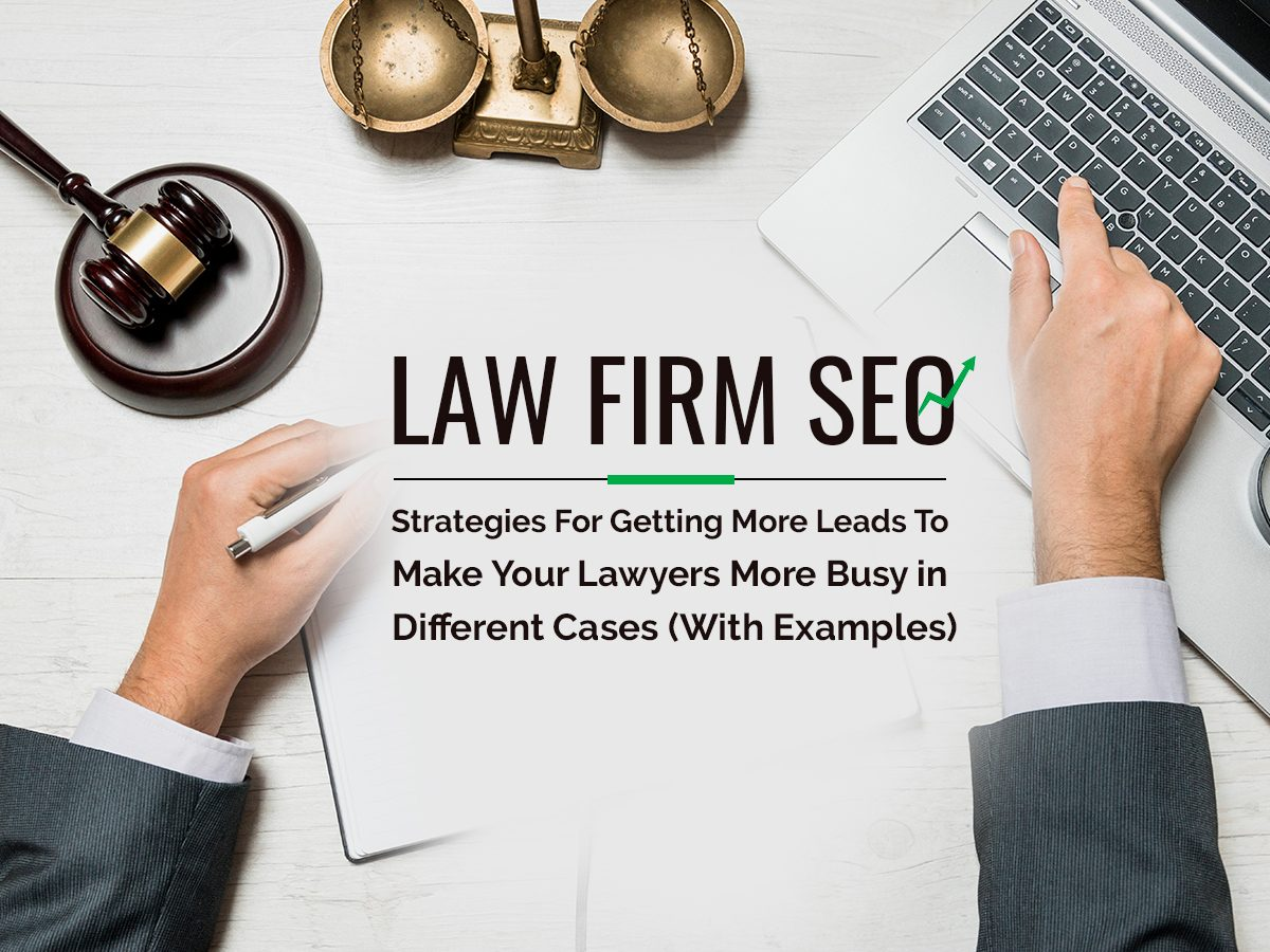 Law Firm SEO Strategies With Examples