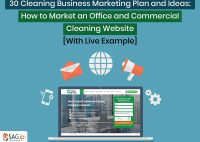 30 Cleaning Business Marketing Plan and Ideas: How to Market an Office and Commercial Cleaning Website [CASE STUDY]