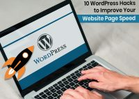 10 WordPress Hacks to Improve Your Website Page Speed