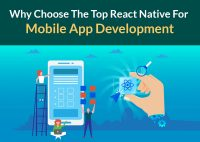 Why Choose The Top React Native For Mobile App Development