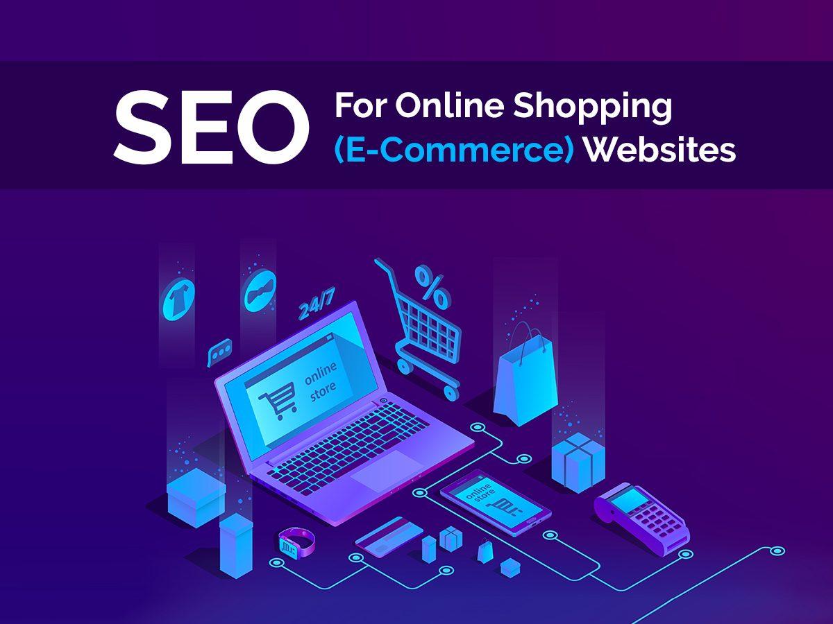 SEO for Online Shopping Ecommerce Websites