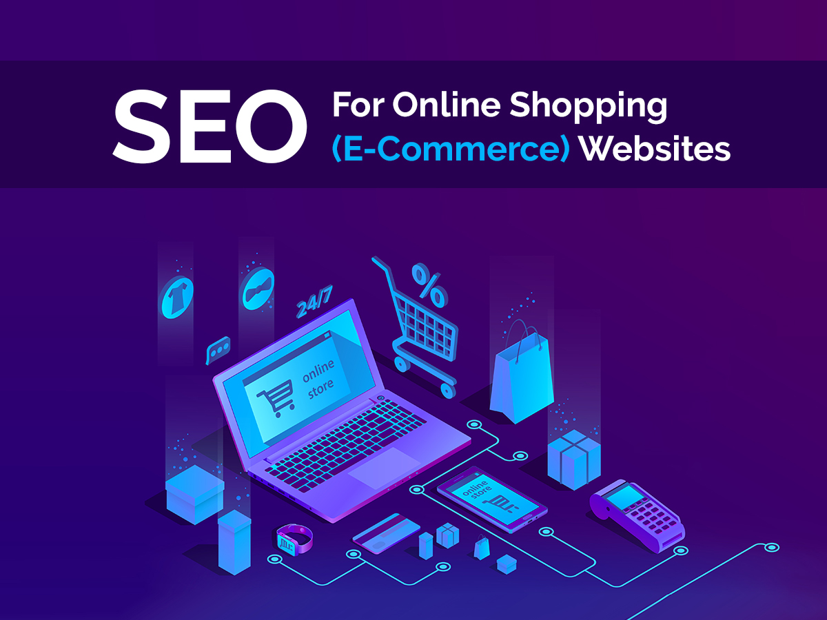 SEO for Online Shopping Ecommerce Websites