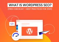 What is WordPress SEO? [Free Checklist + Best Practices For 2021]