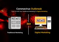 Coronavirus Outbreak: Time To Shift Your Traditional Marketing To Digital Marketing
