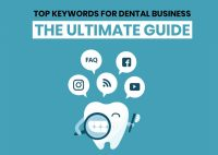 Top Keywords For Dental Business – The Ultimate Guide (Official 2021 Updated)