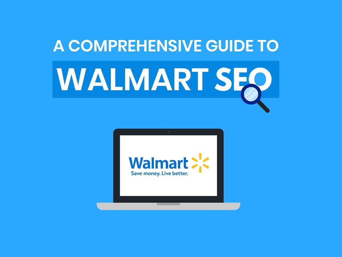 Walmart SEO Guide