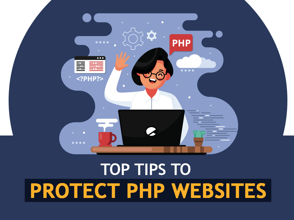 Tips to Protect PHP Websites