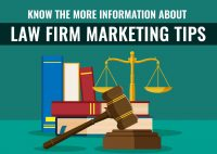 Know the More Information about Law Firm Marketing Tips