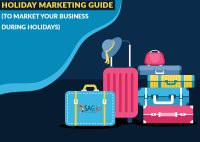 Holiday Marketing Guide (To Market Your Business During Holidays)