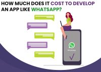 How Much Does It Cost To Develop An App Like WhatsApp?