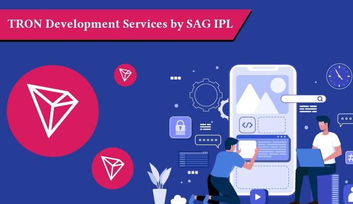 TRON Development Services by SAG IPL